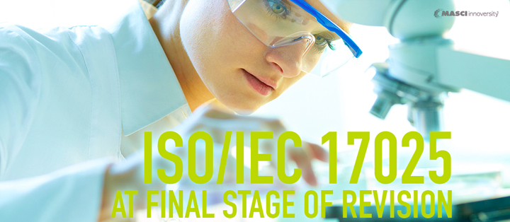 isoiec-17025-at-final-stage-of-revision
