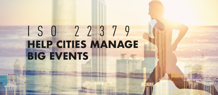 ISO-22379-Help-Cities-Manage-Big-Events